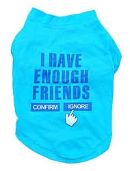 cheap -Soft Blue Letter I Have Enough Friends Cotton Dog Shirts Apparel Clothes for Pets